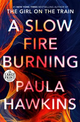 A slow fire burning [large print]