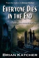 Book cover for Everyone Dies in the End