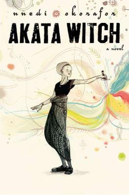 Akata witch / by Okorafor, Nnedi