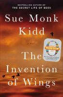 Book cover for The Invention of Wings by Sue Monk Kidd