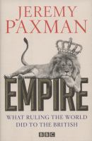 Empire : what ruling the world did to the British