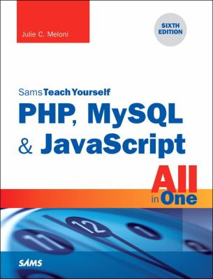 PHP, MySQL and JavaScript All in One,