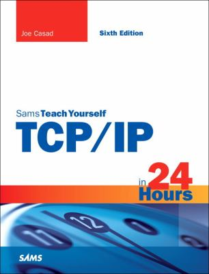 book cover: TCP/IP in 24 Hours, Sams Teach Yourself