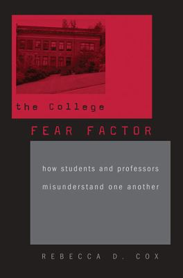 Book cover: The College Fear Factor by Rebecca Cox