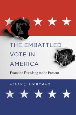 Book cover for The embattled vote in America.