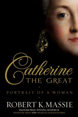Catherine the Great:  portrait of a woman **