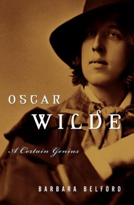 Cover Art for Oscar Wilde: A Certain Genius