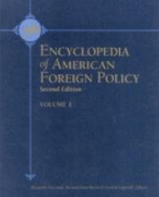 cover of Encyclopedia of American Foreign Policy. 2nd edition.