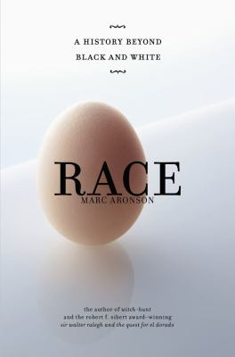 Race by Marc Aronson