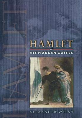 cover of Hamlet in His Modern Guises