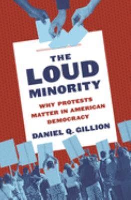 The Loud Minority, Daniel Q. Gillion (Author)