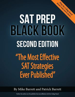 The SAT prep black book : the most effective SAT strategies ever published