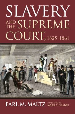 Slavery and the Supreme Court 1825-1861 book cover
