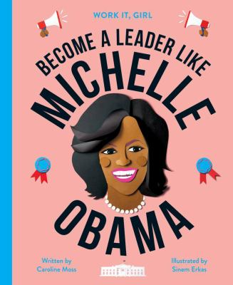 Become a leader like Michelle Obama