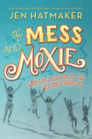 Of Mess and Moxie book cover
