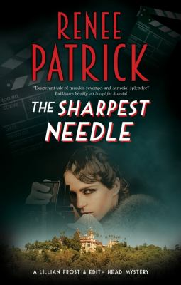 The sharpest needle / by Patrick, Renee.
