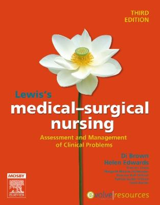 Lewis's Medical Surgical Nursing : Assessment and Management of Clinical Problems