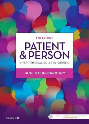 Patient & person : interpersonal skills in nursing