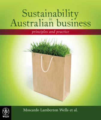 Sustainability in Australian business : principles and practice
