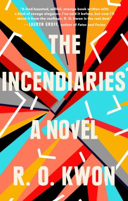 Details about The Incendiaries: A Novel