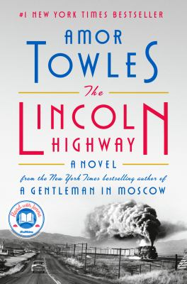 The Lincoln highway by Towles, Amor, author.