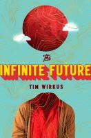 """The Infinite Future"" book cover"