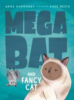 Cover image for Megabat and Fancy Cat