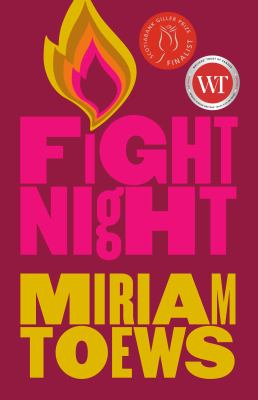 Fight night, Miriam Toews