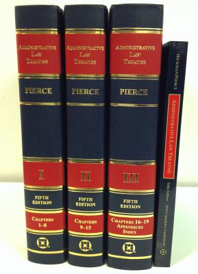 Administrative Law Treatise by Richard J. Pierce