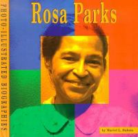 Rosa Parks : a photo-illustrated biography
