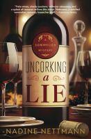 Uncorking a Lie by Nadine Nettmann (book cover)