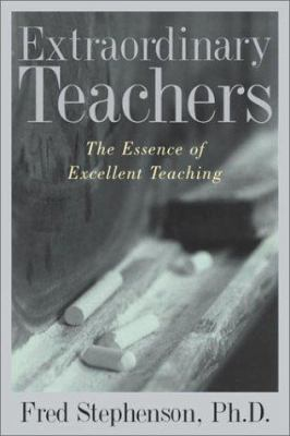 Details about Extraordinary Teachers: The Essence of Excellent Teaching