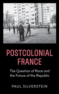 Postcolonial France and Its Futures