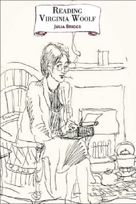 Reading Virginia Woolf by Julia Briggs