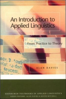 Front cover art for the book An introduction to applied linguistics from practice to theory by Alan Davies.