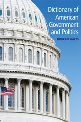 Dictionary of American Government and Politics Cover Art