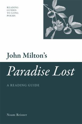 John Milton's Paradise Lost: A Reading Guide