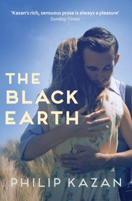 The black earth / by Kazan, Philip