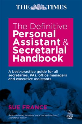 Cover Art for The Definitive Personal Assistant and Secretarial Handbook by Sue France