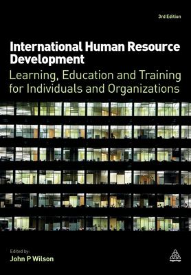 Book jacket for International Human Resource Development: Learning, Education and Training for Individuals and Organizations
