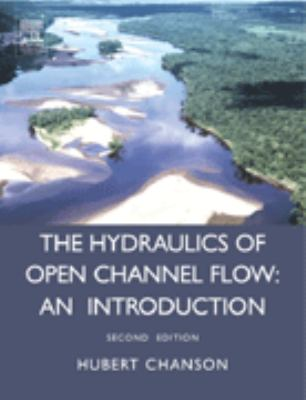 book cover: Hydraulics of Open Channel Flow