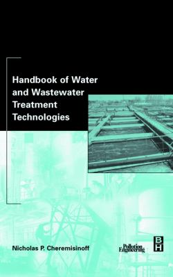 book cover: Handbook of Water and Wastewater Treatment Technologies
