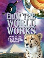 How the World Works by Clive Gifford