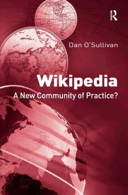 Text: Wikipedia: A New Community of Practice, Image: red cover with images of the circular world