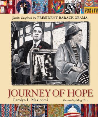 Journey of hope : quilts inspired by President Barack Obama book cover.