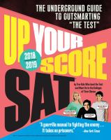Up your score SAT 2018-2019 : the underground guide to outsmarting the SAT