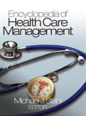 Book jacket for Encyclopedia of Health Care Management