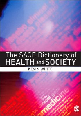 Book jacket for The SAGE Dictionary of Health and Society