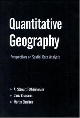 book cover: Quantitative Geography: perspectives on spatial data analysis