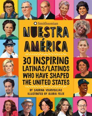 30 Inspiring Latinas/Latinos Who Have Shaped the United States